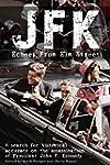 JFK: Echoes from Elm Street (English...
