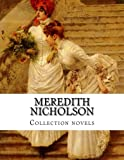 img - for Meredith Nicholson, Collection novels book / textbook / text book