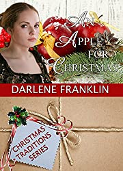 An Apple For Christmas (A Christmas Novella) (Christmas Traditions)