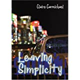 Leaving Simplicity price comparison at Flipkart, Amazon, Crossword, Uread, Bookadda, Landmark, Homeshop18