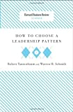 How to Choose a Leadership Pattern (Harvard Business Review Classics) (1422175529) by Tannenbaum, Robert