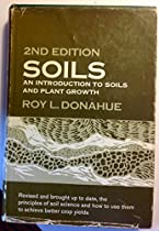 Soils: An Introduction to Soils and Plant Growth