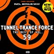 Tunnel Trance Force (The Best of, Vol. 59)