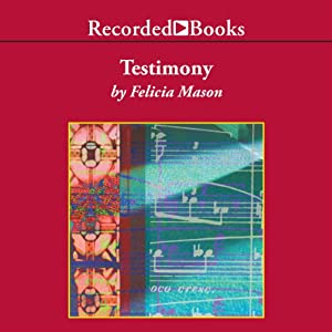 Testimony   [Felicia Mason]