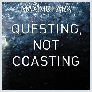 """Questing, Not Coasting [7"""" VINYL]"""