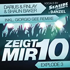 Zeigt Mir 10 (Darius & Finlay Video Mix)