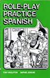 Tony Whelpton Role-play Practice Spanish