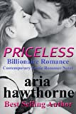 Priceless - Billionaire Romance:: Contemporary Erotic Romance Novel