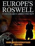 Europe's Roswell: UFO Crash in Aberystwyth