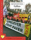 "Afficher ""Fralibres : 1336 jours de luttes"""