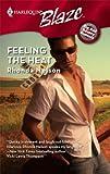 Feeling The Heat (Harlequin Blaze) (0373793650) by Nelson, Rhonda