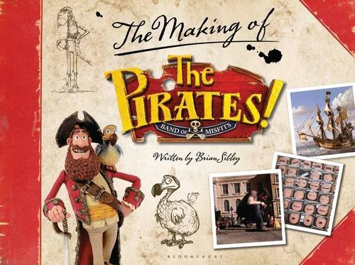 The Pirates! In an Adventure with Scientists: The Making of the Sony/Aardman Movie (DVD Tie in)