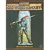 Old World Armouryby Robert J. Schwalb