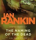 The Naming of the Dead (Detective John Rebus Novels) Ian Rankin