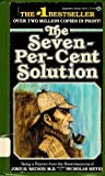 Seven-Percent Solution (0345331567) by Nicholas Meyer