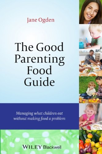 The Good Parenting Food Guide: Managing What Children Eat Without Making Food A Problem front-1058156