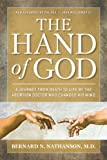 img - for Hand of God: A Journey from Death to Life by The Abortion Doctor Who Changed His Mind book / textbook / text book