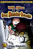 Will Allen and the Great Monster Detective (Chronicles of the Monster Detective Agency)