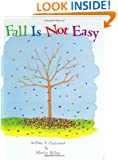Fall Is Not Easy