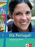 Olá Portugal!: Portugiesisch für Anfänger (A1-A2). Lehrbuch + 2 Audio-CDs