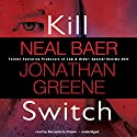 Kill Switch Audiobook by Neal Baer, Jonathan Greene Narrated by Bernadette Dunne