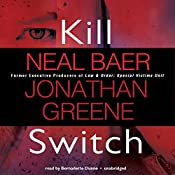 Kill Switch | Neal Baer, Jonathan Greene