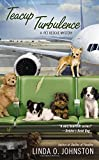 Teacup Turbulence (A Pet Rescue Mystery)