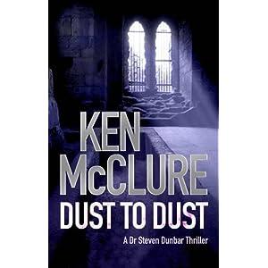 Dust to Dust - Ken McClure