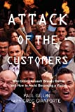 Attack of the Customers: Why Critics Assault Brands Online and How To Avoid  Becoming a Victim