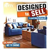Designed to Sell: Make any home the hottest property on the block with expert advice from the popular HGTV series ~ HGTV