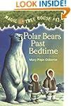 Magic Tree House #12: Polar Bears Pas...