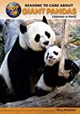 Mary Firestone Top 50 Reasons to Care about Giant Pandas: Animals in Peril (Top 50 Reasons to Care about Endangered Animals)