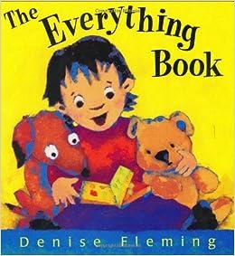 Amazon.com: The Everything Book (9780805077094): Denise Fleming: Books