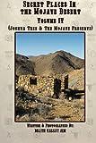 Search : Secret Places in the Mojave Desert, Vol. IV: Joshua Tree & The Mojave Preserve