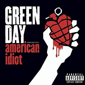 American Idiot [Explicit]: Green Day