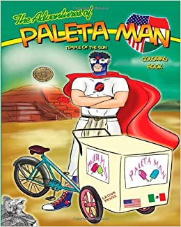 The Adventures of Paleta Man: Temple of the Sun Coloring