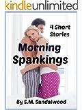 Morning Spankings: 4 Short Stories