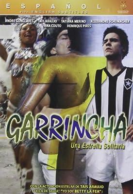 Garrincha: Una Estrella Solitaria