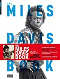 echange, troc Lester Bangs, Anthony Barboza, Jackie Berroyer, John Lewis, Collectif - The Miles Davis book