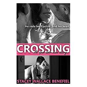 Crossing (Open Door Love Story Book 1)