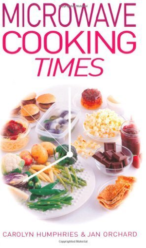 Microwave Cooking Times By Orchard, Jan, Humphries, Carolyn (2001) Paperback