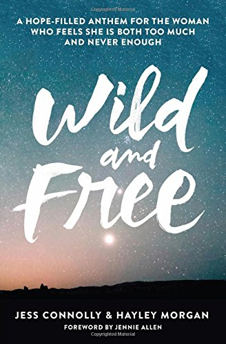 Wild and Free ISBN-13 9780310345534