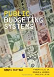 Public Budgeting Systems, 9th Edition