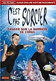 echange, troc C'est Pas Sorcier Danger sur la Barrière de Corail