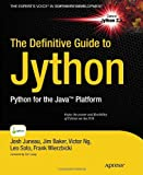 img - for The Definitive Guide to Jython: Python for the Java Platform (Expert's Voice in Software Development) book / textbook / text book