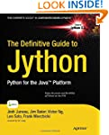 The Definitive Guide to Jython: Pytho...