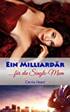 Image de Ein Milliardär für die Single-Mom: Liebesroman (Miami Love Affairs 1)