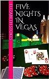 Five Nights in Vegas