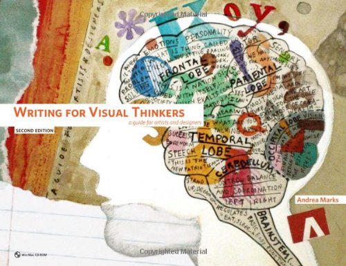 Writing for Visual Thinkers: A Guide for Artists and...