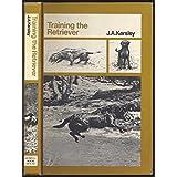 "Training the Retriever; A Manualvon ""J. A. Kersley"""